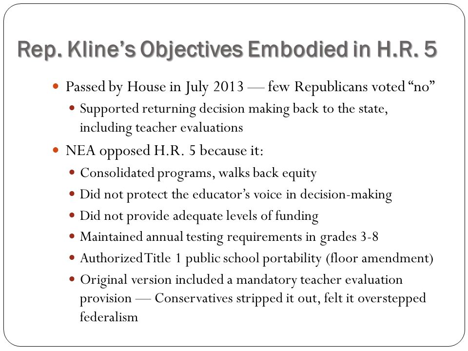 Rep. Kline's Objectives Embodied in H.R. 5