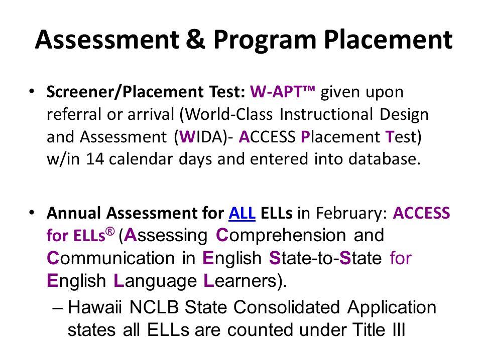Assessment & Program Placement