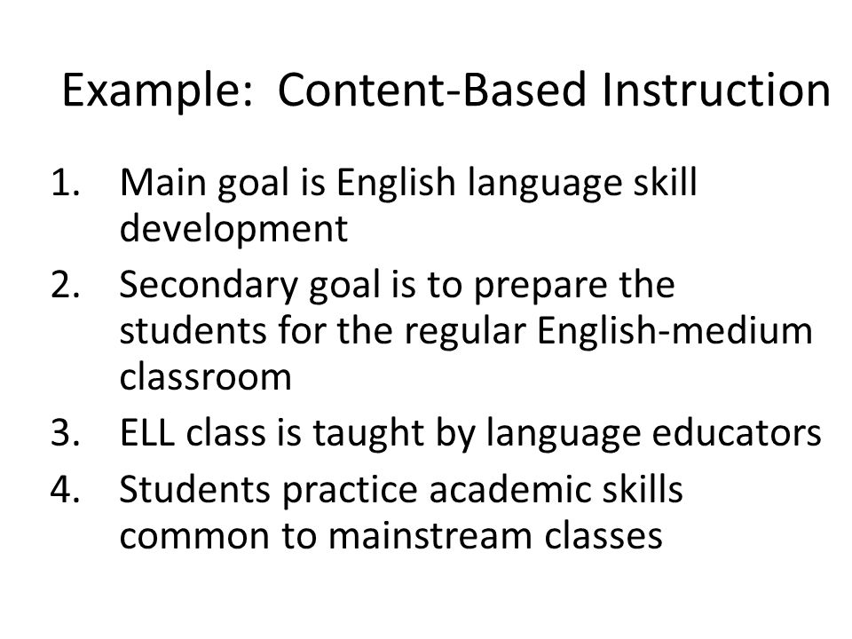 Example: Content-Based Instruction