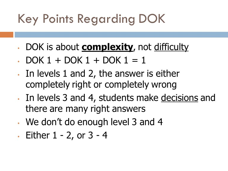 Key Points Regarding DOK