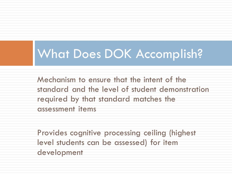 What Does DOK Accomplish