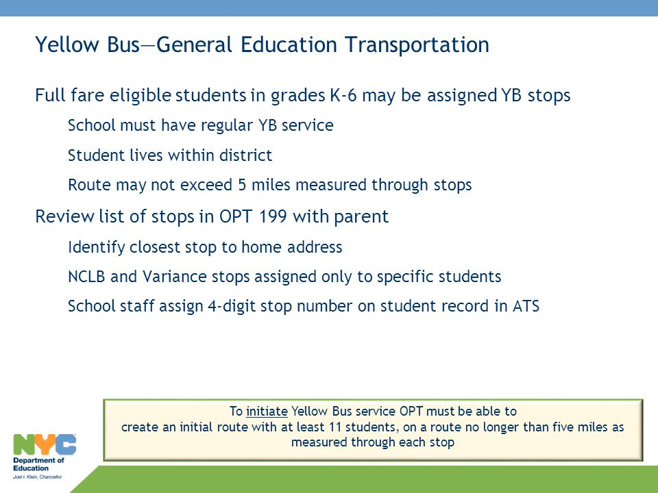 Yellow Bus—General Education Transportation