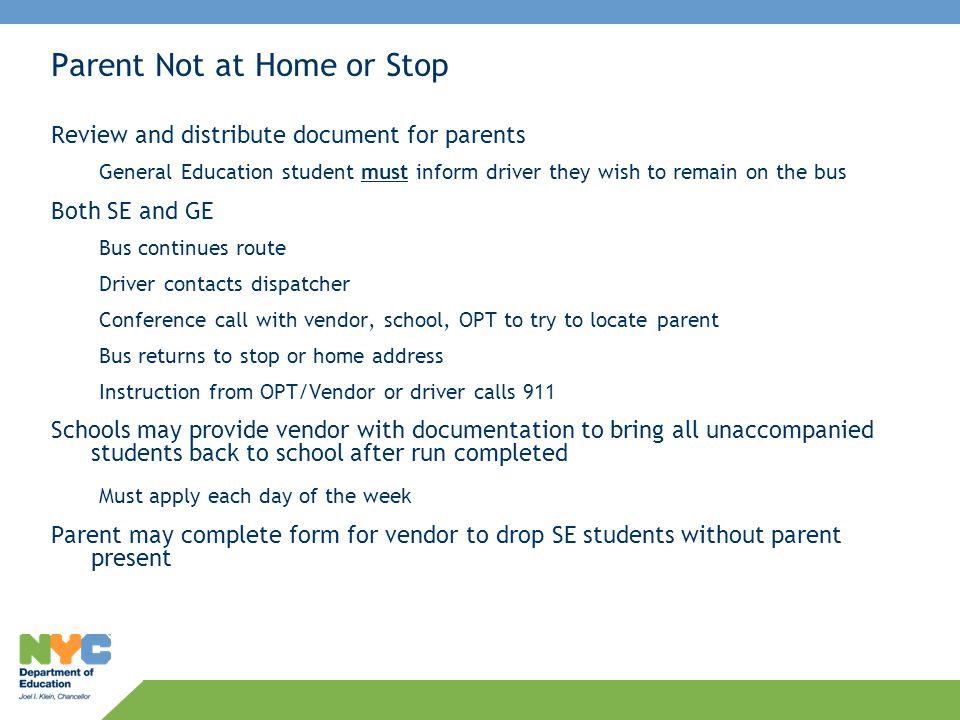 Parent Not at Home or Stop