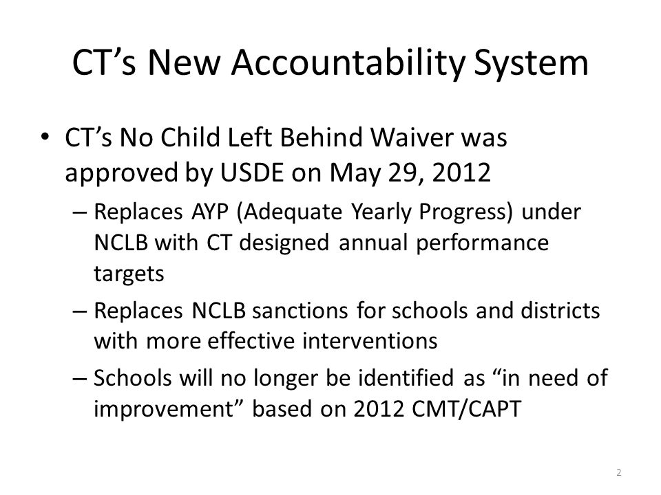 CT's New Accountability System