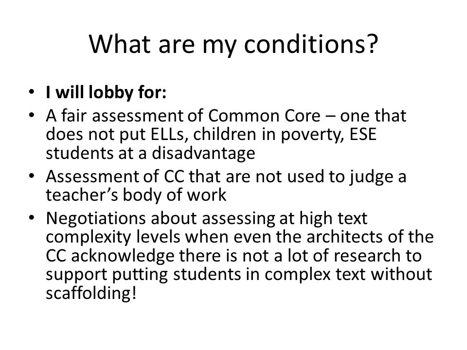 What are my conditions I will lobby for: