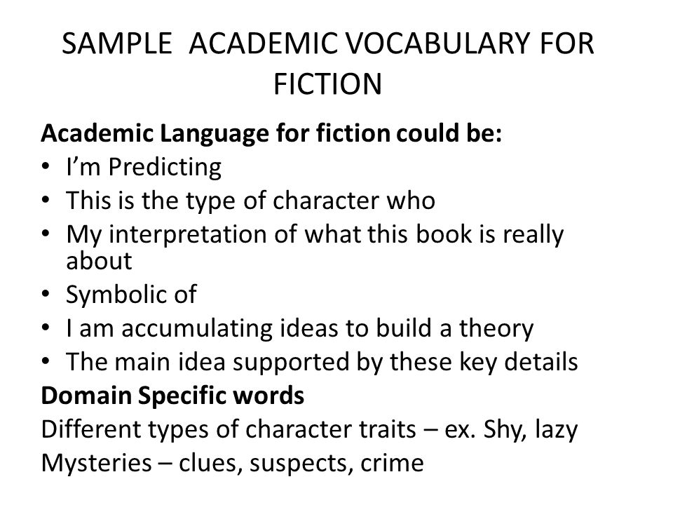 SAMPLE ACADEMIC VOCABULARY FOR FICTION