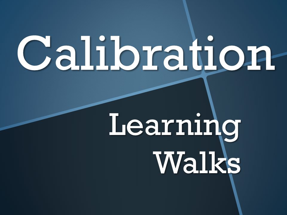 Calibration Learning Walks