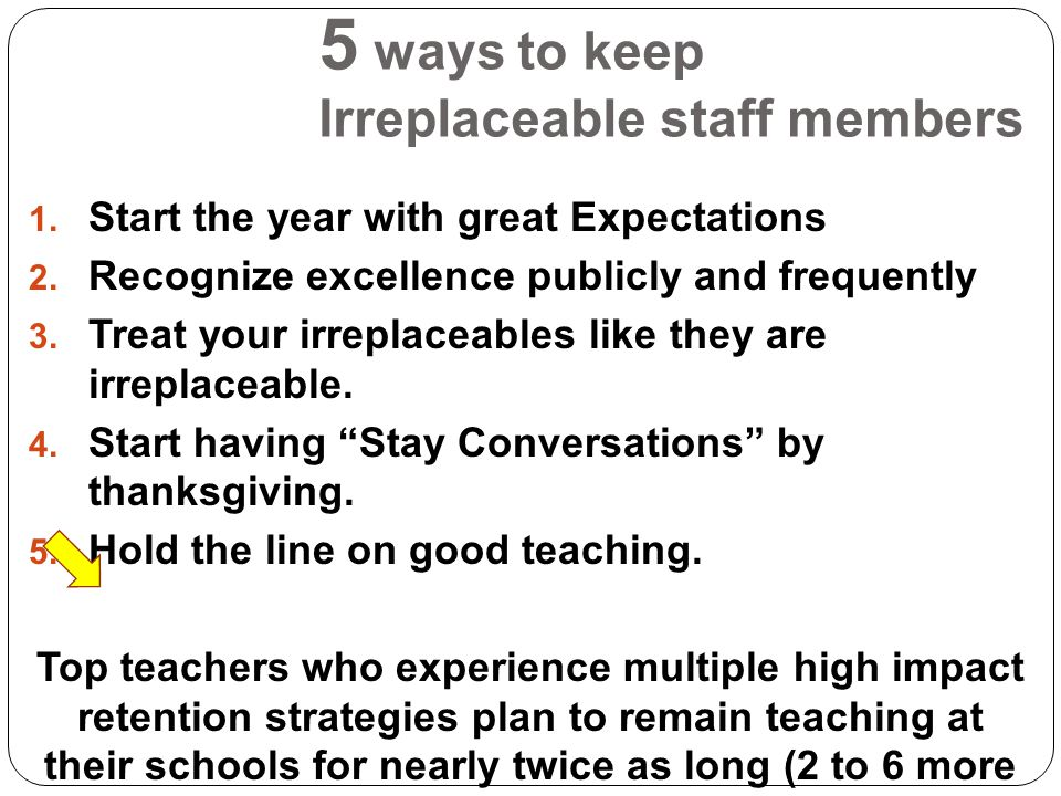 5 ways to keep Irreplaceable staff members