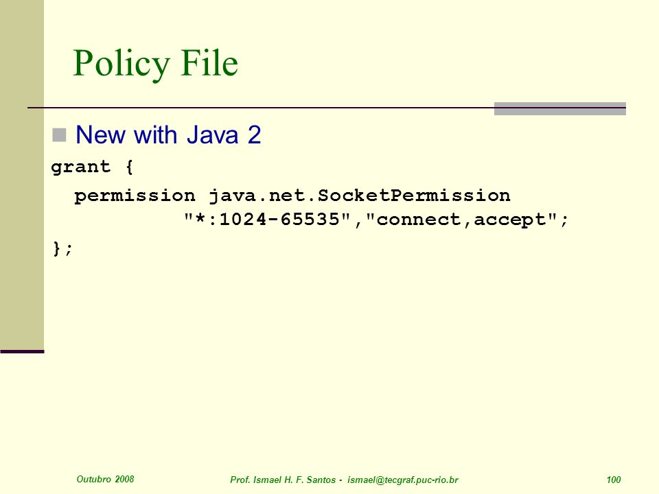 Policy File New with Java 2 grant {