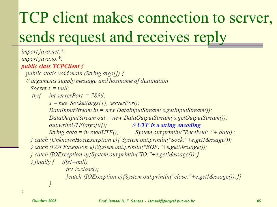 TCP client makes connection to server, sends request and receives reply