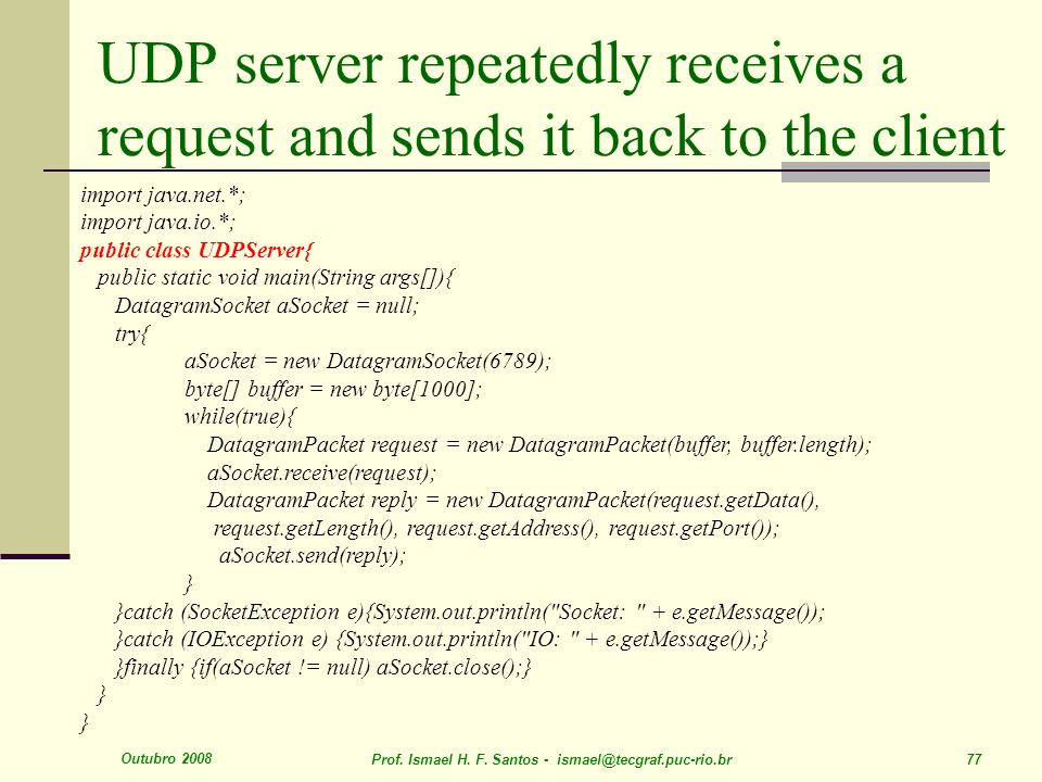 UDP server repeatedly receives a request and sends it back to the client