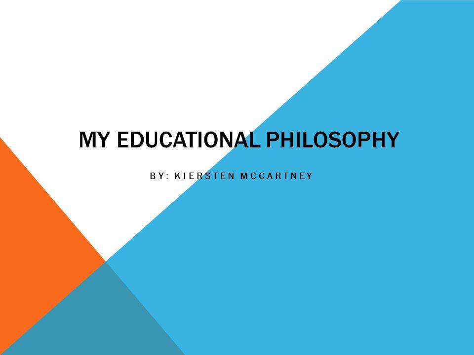 My Educational Philosophy