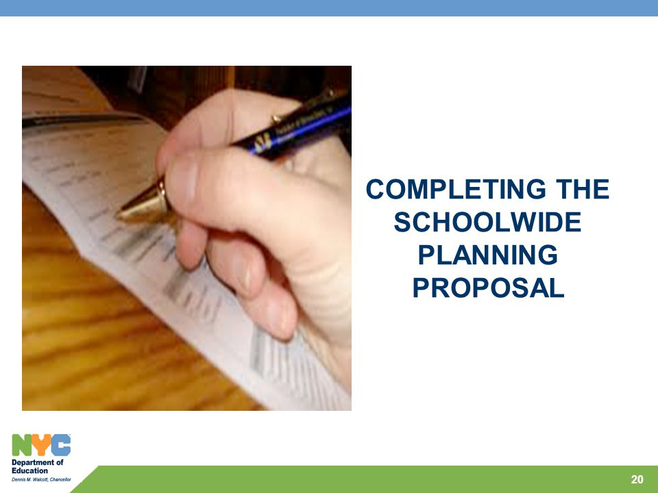 COMPLETING THE SCHOOLWIDE PLANNING PROPOSAL