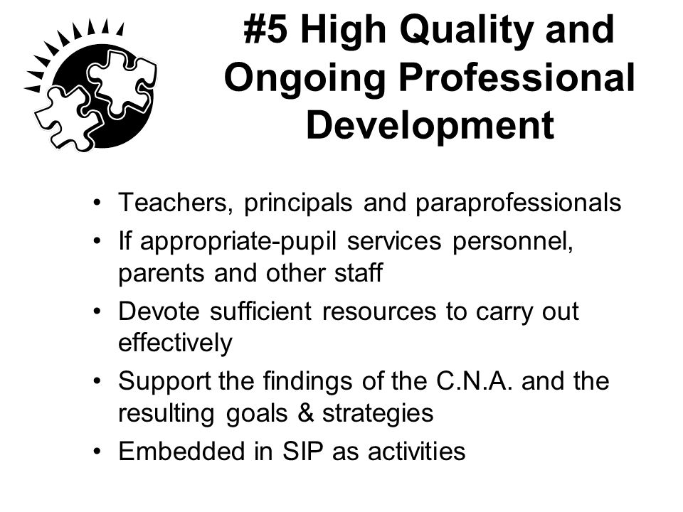 #5 High Quality and Ongoing Professional Development