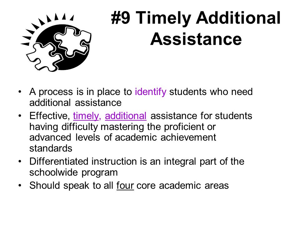 #9 Timely Additional Assistance