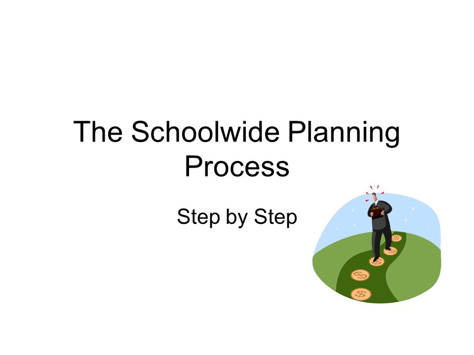 The Schoolwide Planning Process
