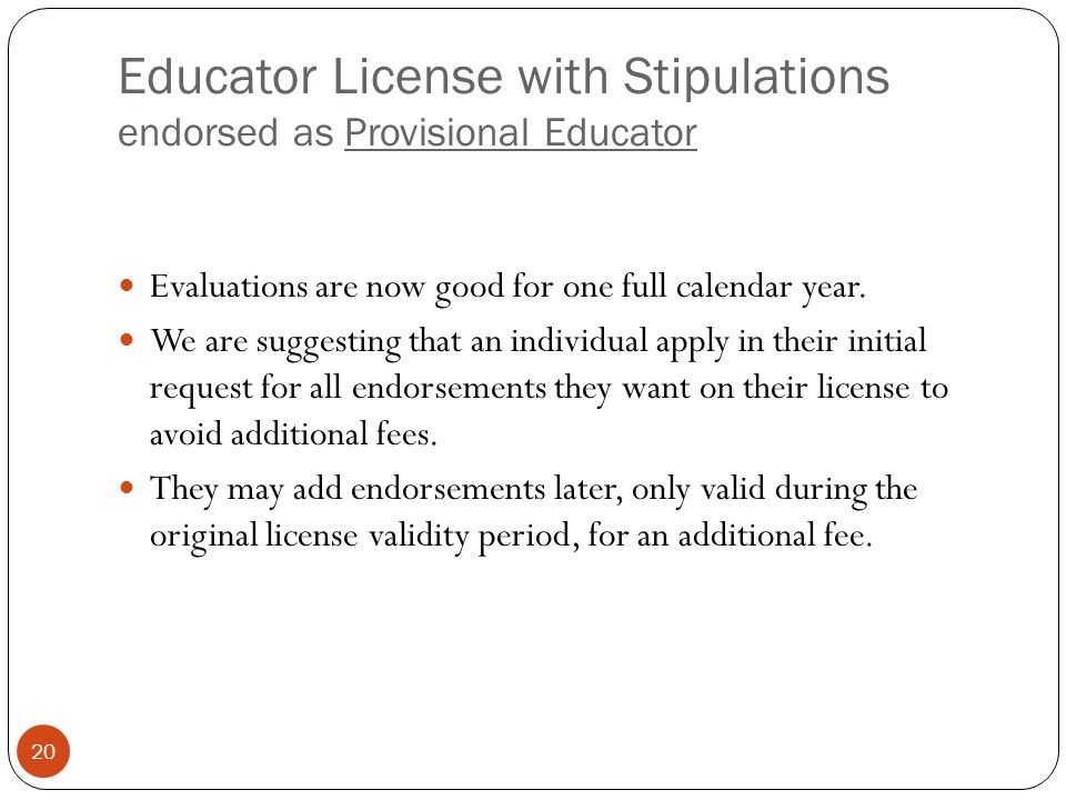 Educator License with Stipulations endorsed as Provisional Educator
