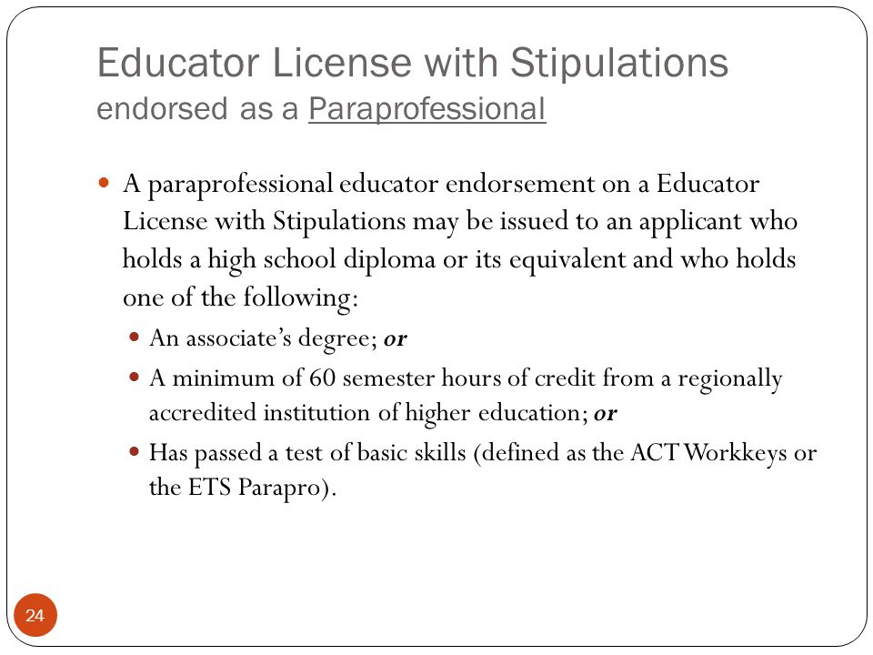 Educator License with Stipulations endorsed as a Paraprofessional