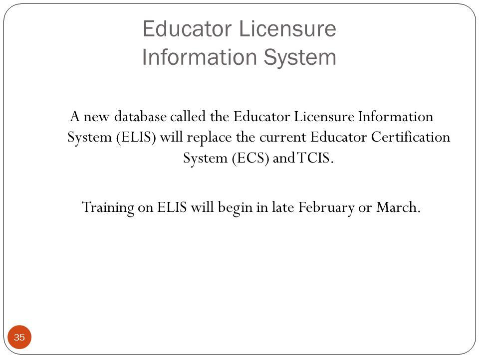Educator Licensure Information System