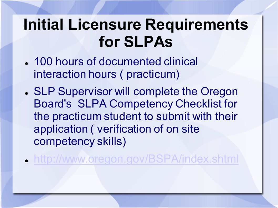 Initial Licensure Requirements for SLPAs