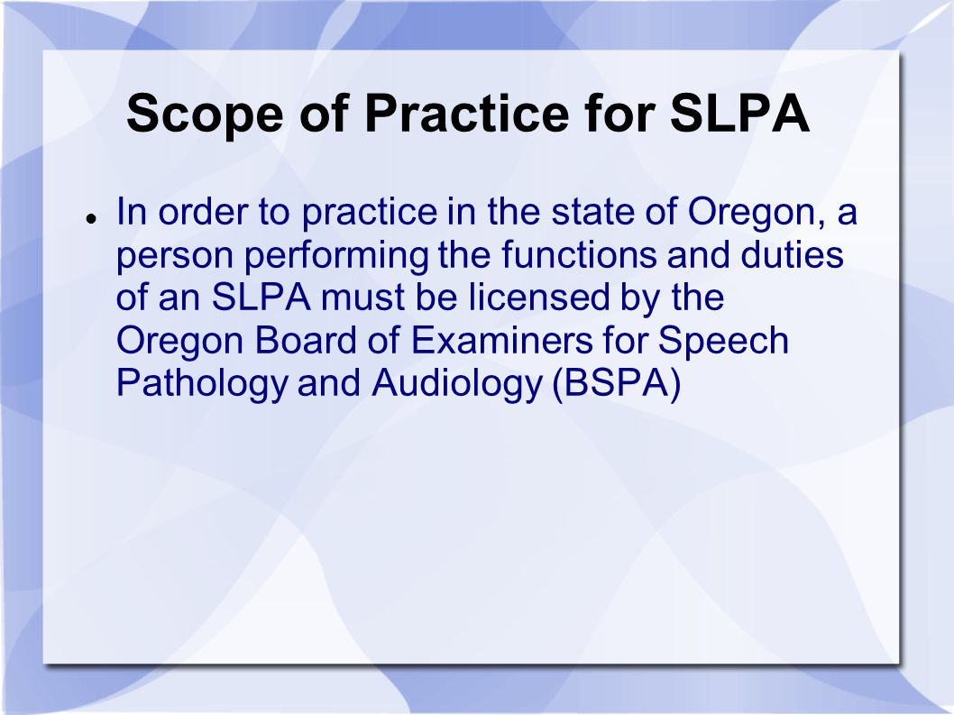 how to become a licensed slpa
