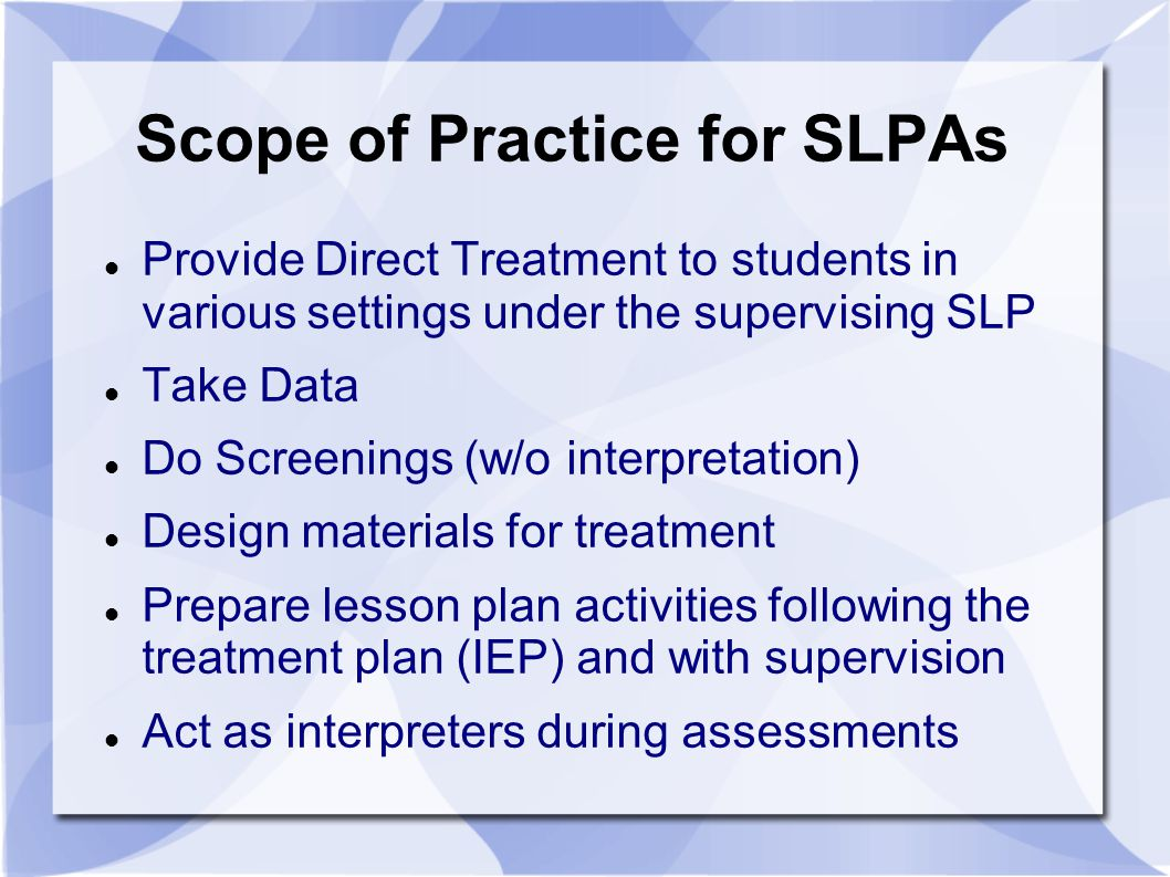 Scope of Practice for SLPAs