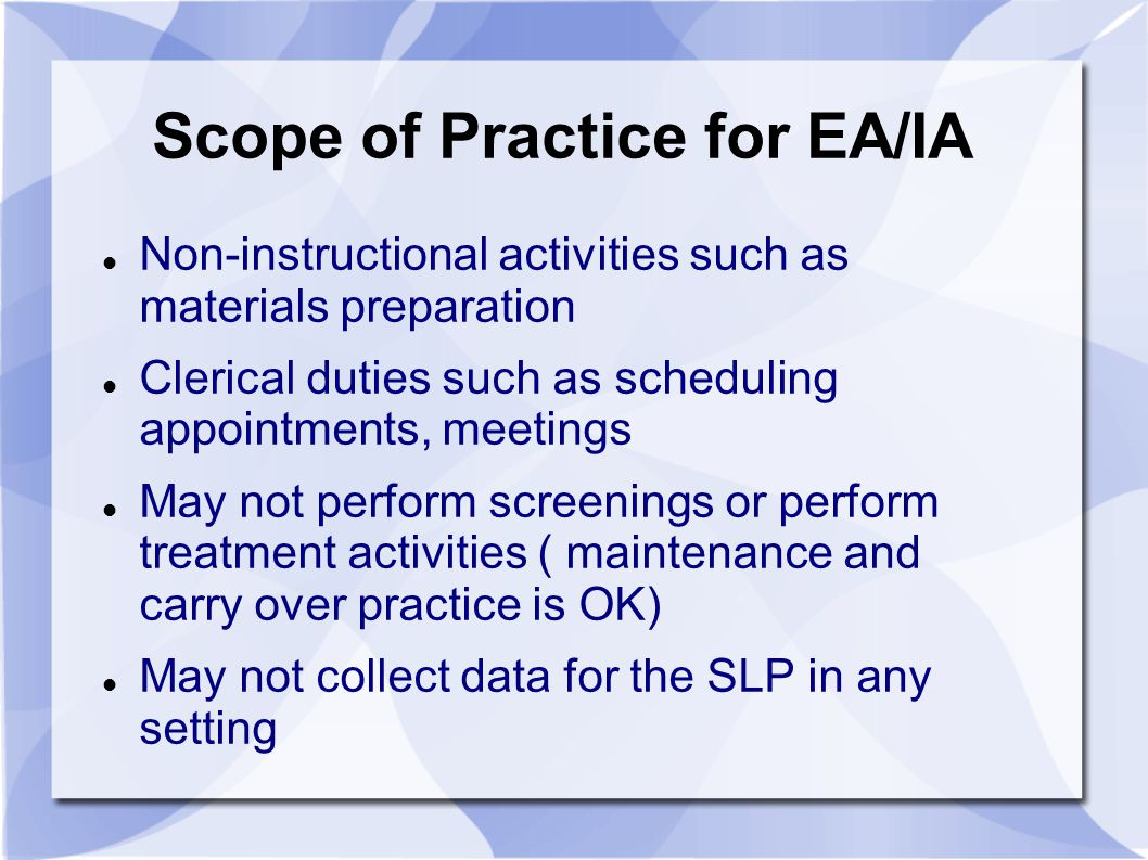 Scope of Practice for EA/IA