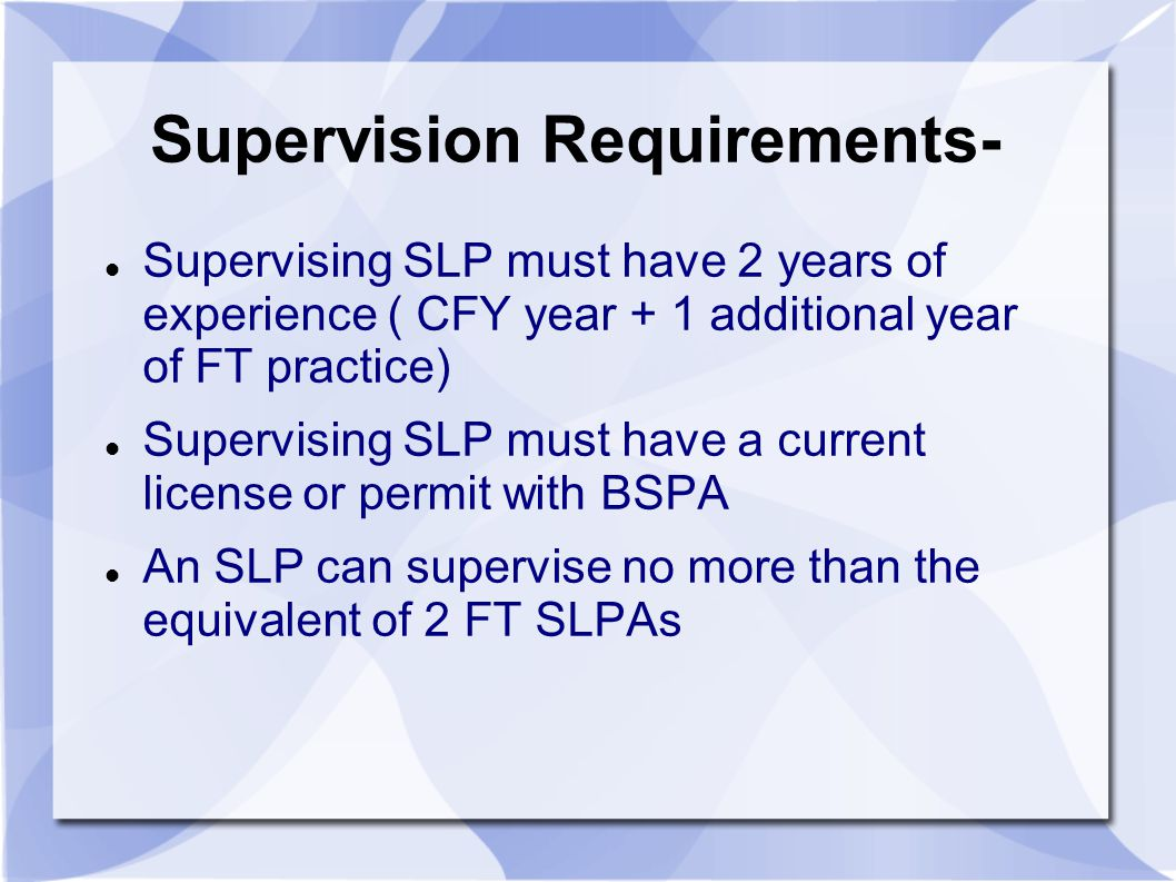 Supervision Requirements-