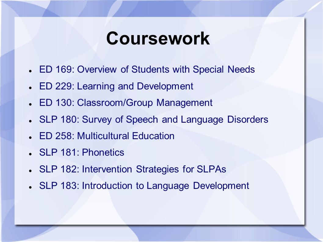 Coursework ED 169: Overview of Students with Special Needs