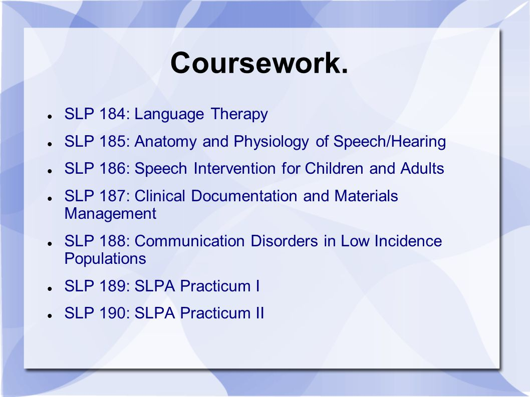 Coursework. SLP 184: Language Therapy