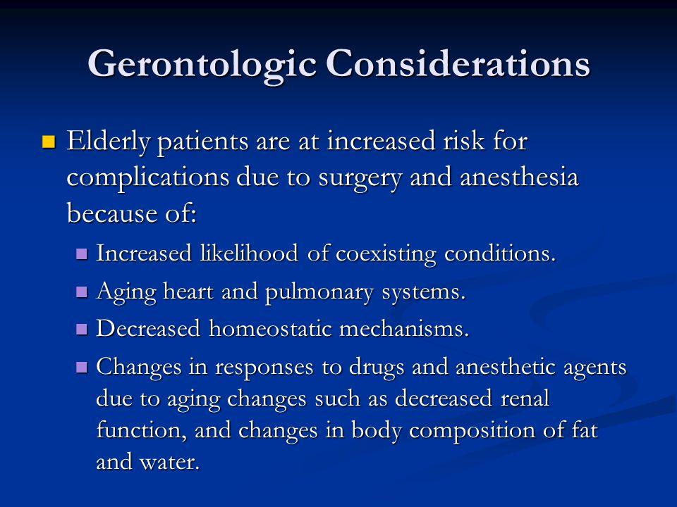 Gerontologic Considerations
