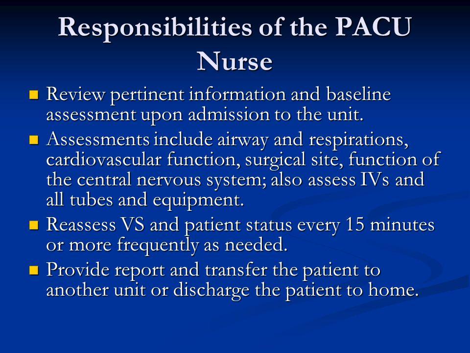 Responsibilities of the PACU Nurse