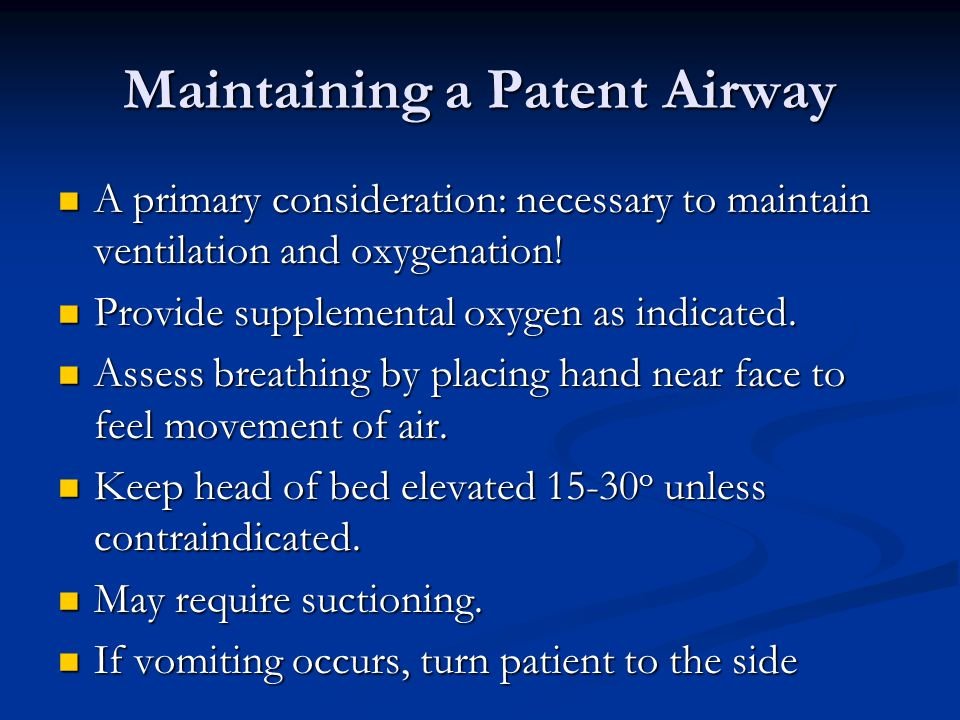 Maintaining a Patent Airway