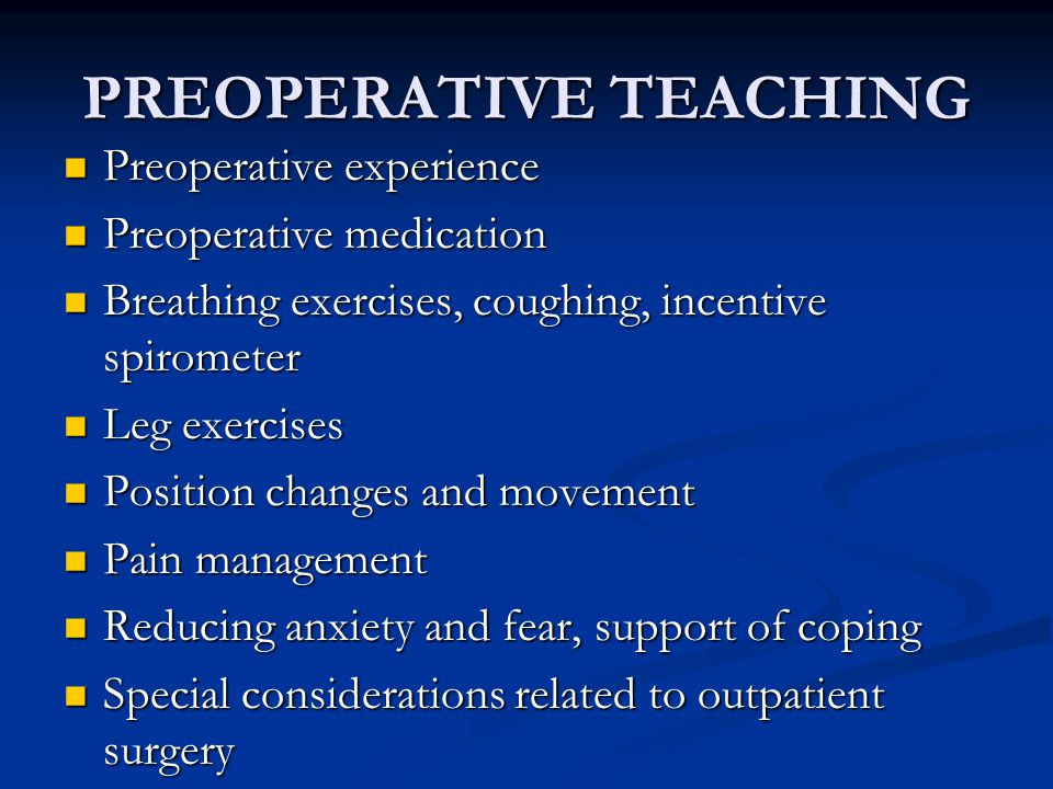 PREOPERATIVE TEACHING
