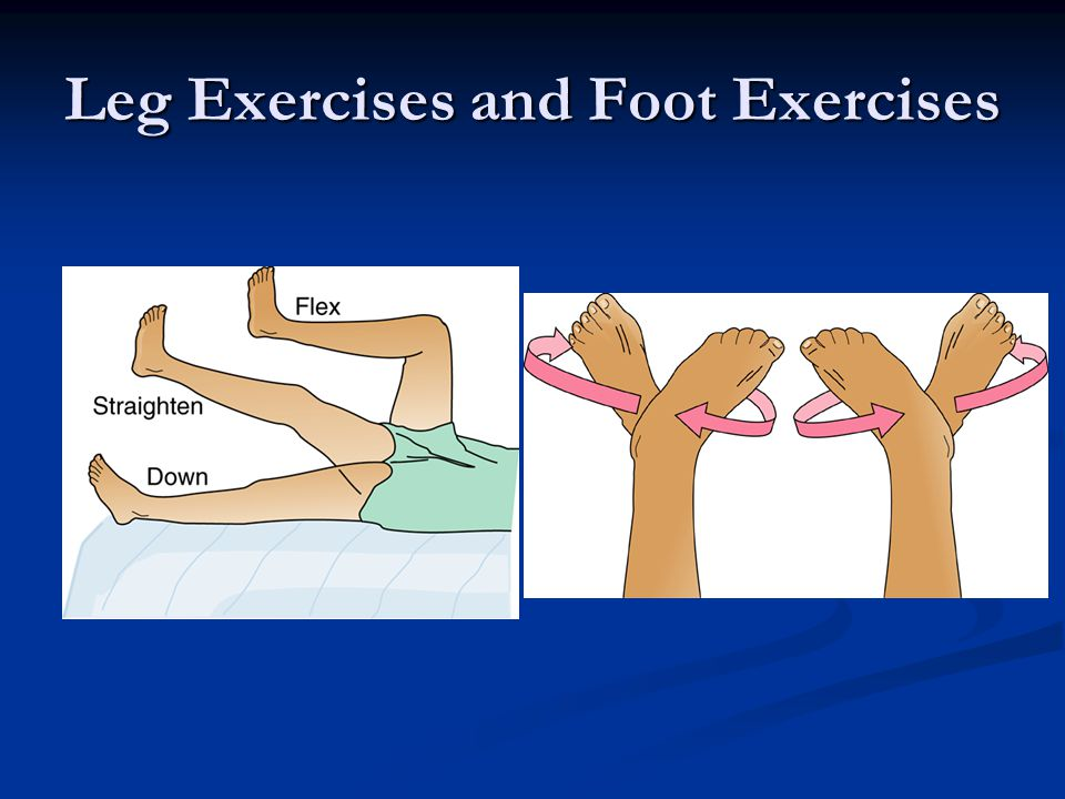 Leg Exercises and Foot Exercises