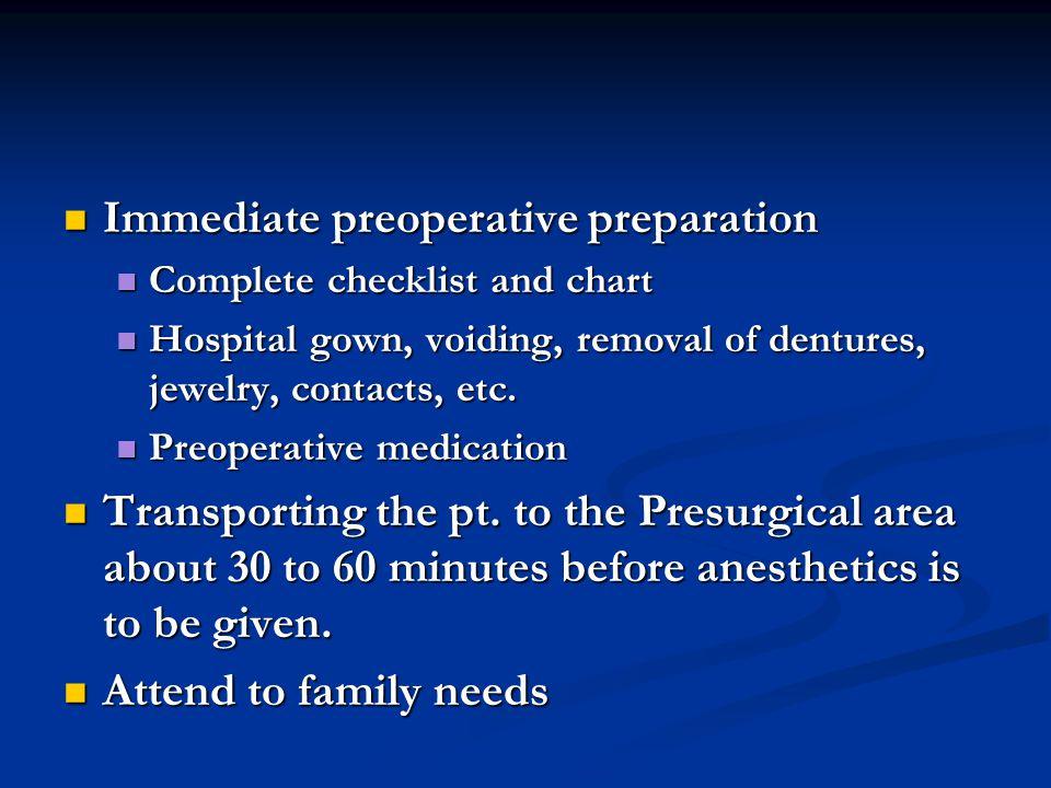 Immediate preoperative preparation