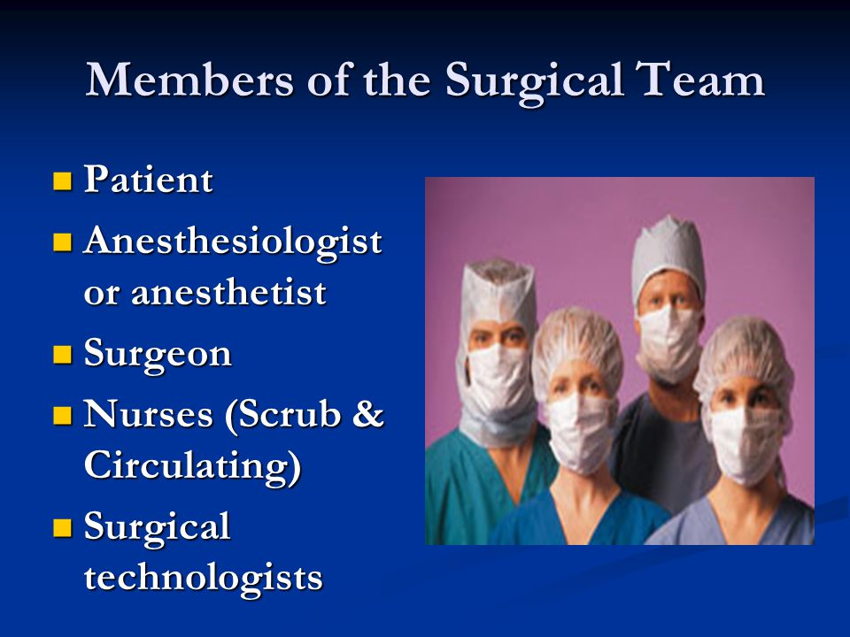Members of the Surgical Team
