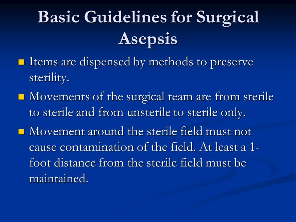 Basic Guidelines for Surgical Asepsis