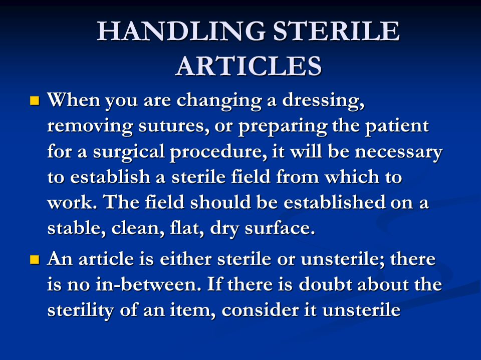 HANDLING STERILE ARTICLES