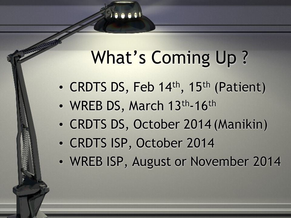 What's Coming Up CRDTS DS, Feb 14th, 15th (Patient)