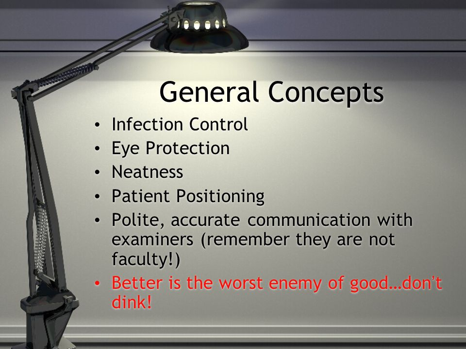 General Concepts Infection Control Eye Protection Neatness