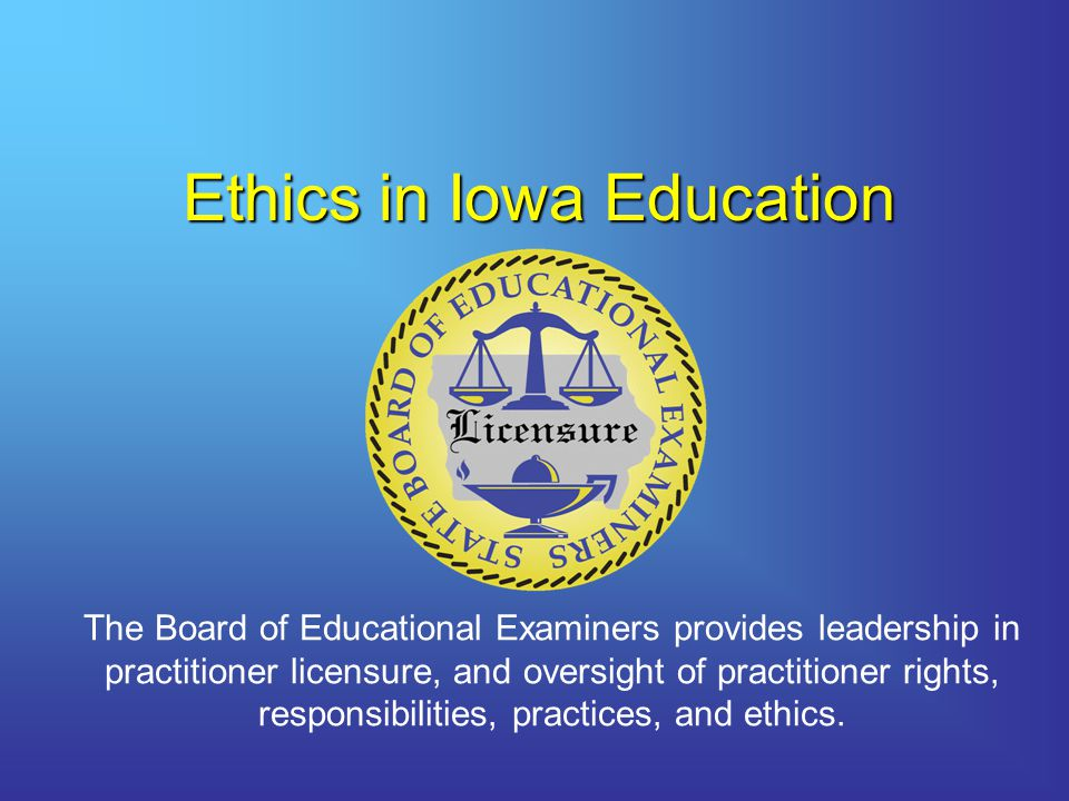 Ethics in Iowa Education