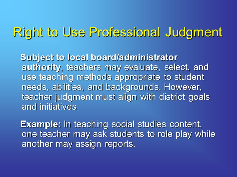 Right to Use Professional Judgment