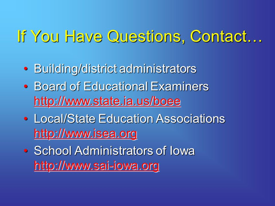 If You Have Questions, Contact…