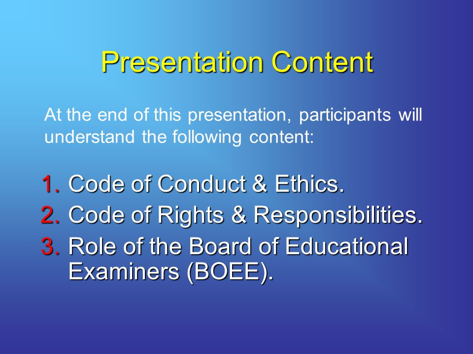 Presentation Content Code of Conduct & Ethics.