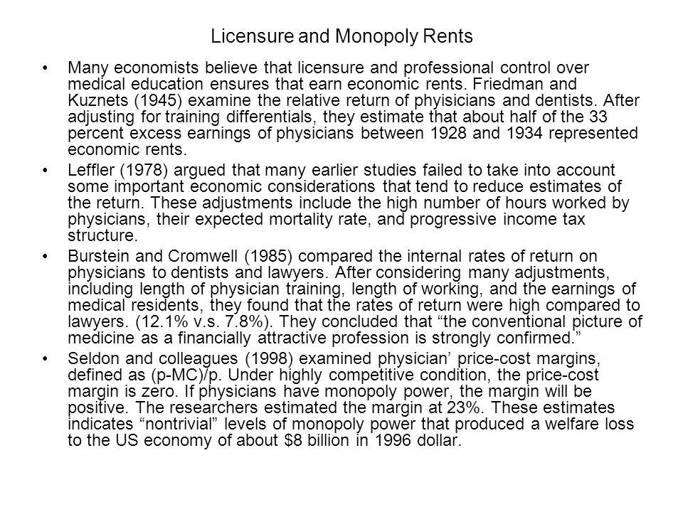 Licensure and Monopoly Rents