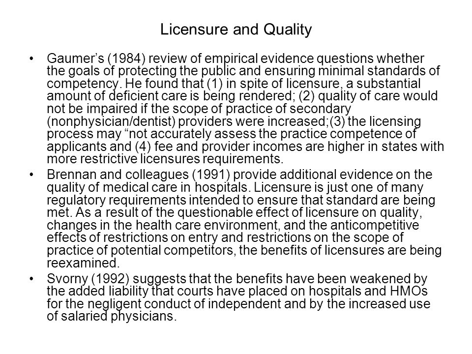 Licensure and Quality