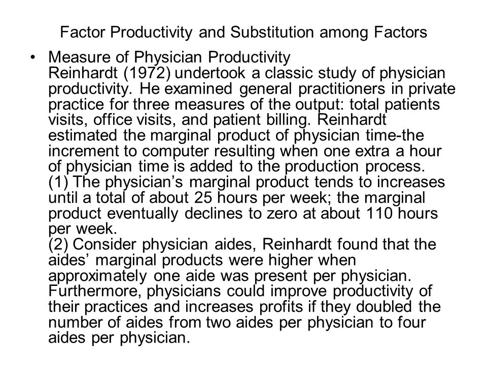 Factor Productivity and Substitution among Factors