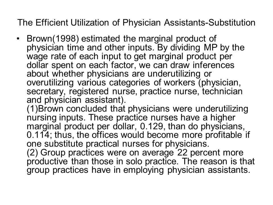 The Efficient Utilization of Physician Assistants-Substitution