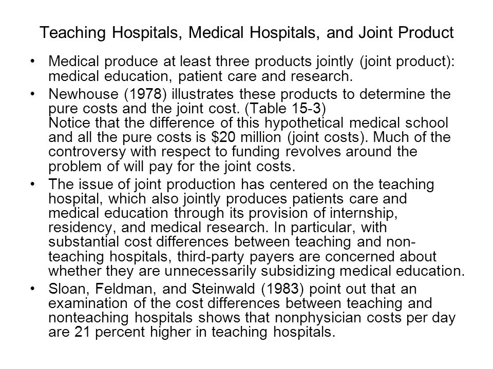 Teaching Hospitals, Medical Hospitals, and Joint Product